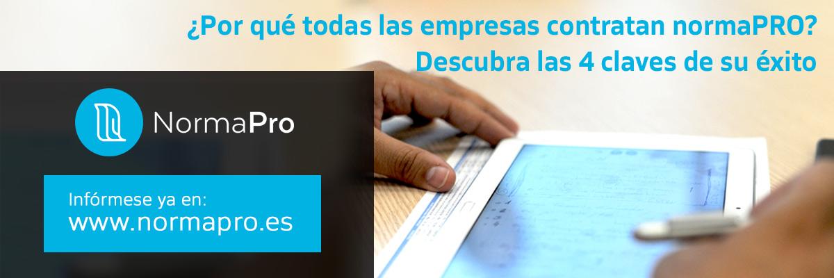¿Por qué todas las empresas contratan normaPRO? Descubra las 4 claves de su éxito. Infórmese ya en www.normapro.es